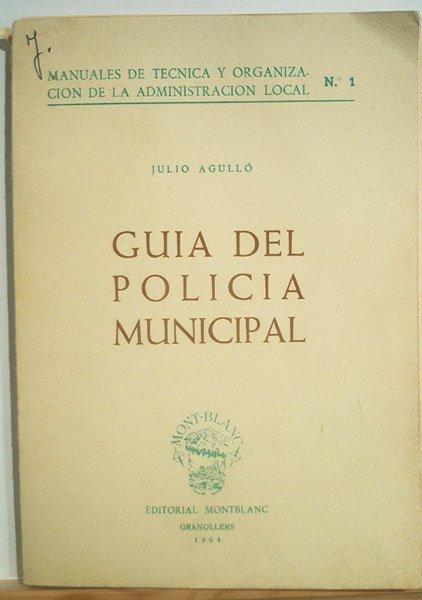 Guia del Policia Municipal (1964)